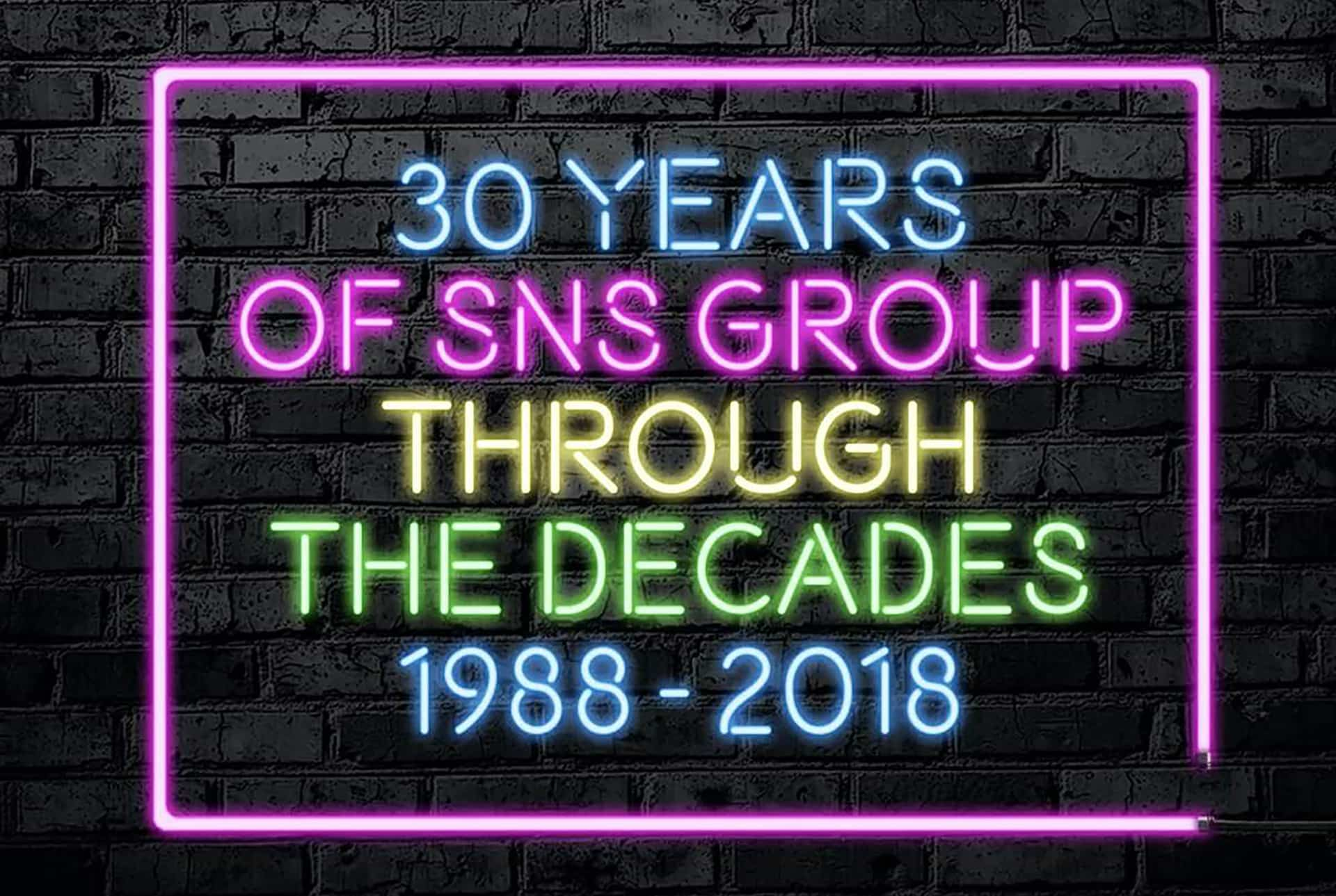 30 years of sns group through the decades 1988 - 2018